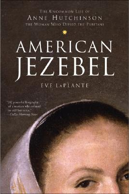 American Jezebel By Laplante, Eve